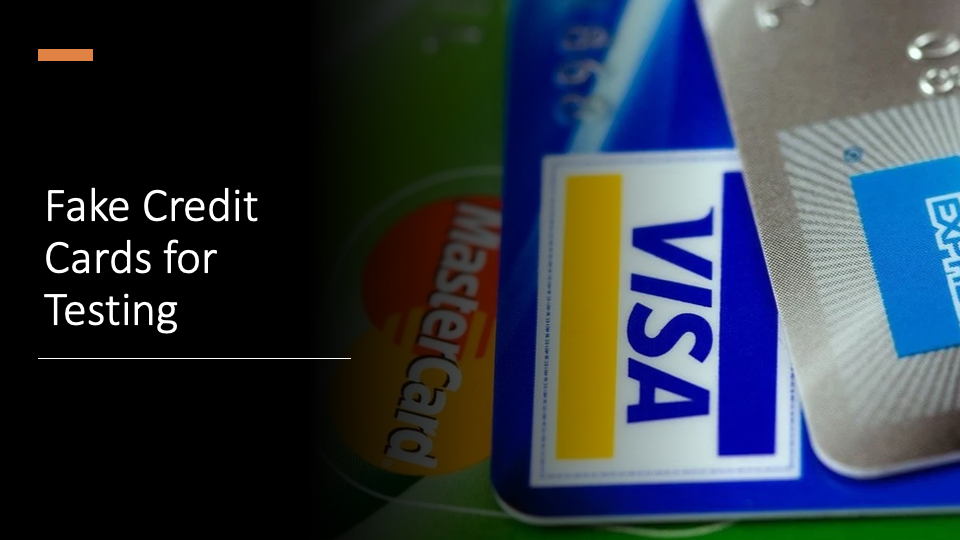 Fake Credit Cards for Testing
